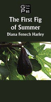 Diana Fenech Harley / The First Fig of Summer