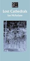 Ian McFarlane / Lost Cathedrals