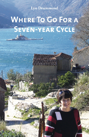 * Lyn Drummond / Where To Go For a Seven-year Cycle